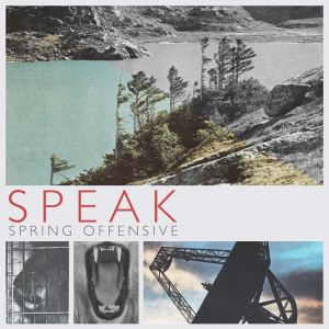 Spring Offensive - Speak