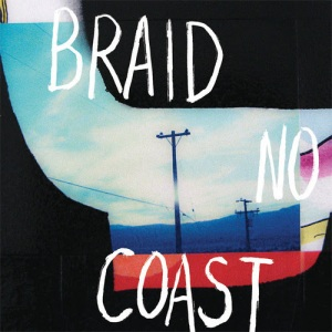 Braid No Coast review