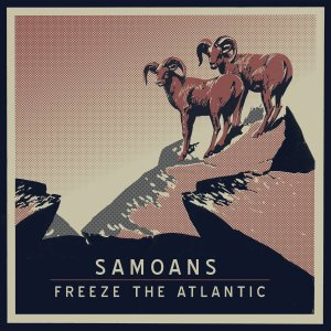Samoans Freeze the Atlantic Split EP Bandcamp
