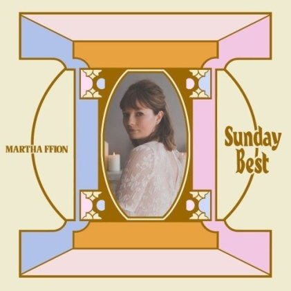 Martha Ffion Sunday Best album review new music