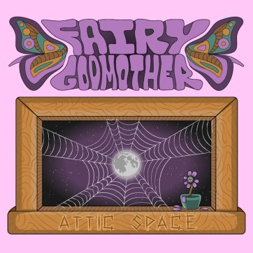 Fairy Godmother Fox Food Records Attic Space Bandcamp new music indie