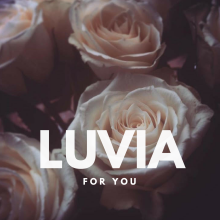 Luvia For You Soundcloud Stream My Little Empire Records