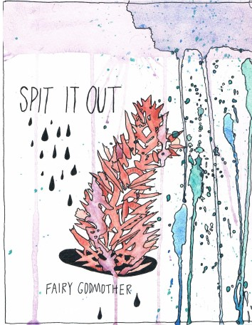 Fairy Godmother Spit It Out EP album Bandcamp