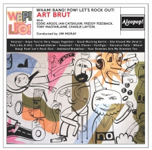Art Brut Wham Bang Pow Let's Rock Out