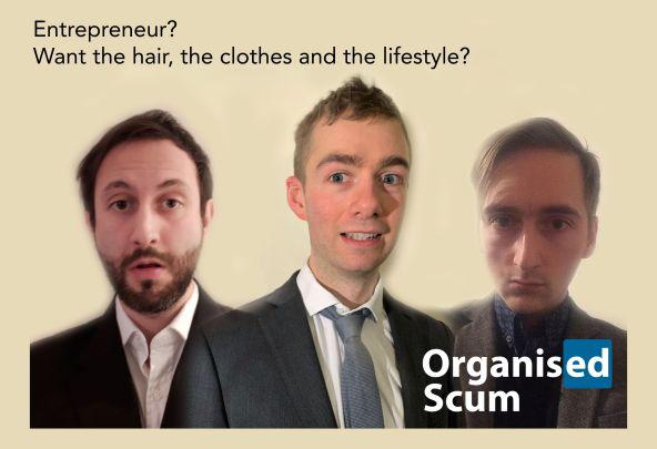 Organised Scum Fotograph