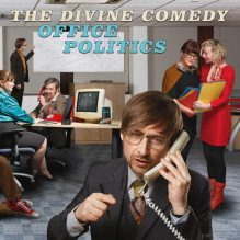 The Divine Comedy Office Politics