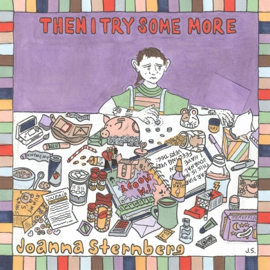 Joanna Sternberg Then I Try Some More Team Love Records album review indie music