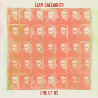 Liam Gallagher Oasis solo single One of Us