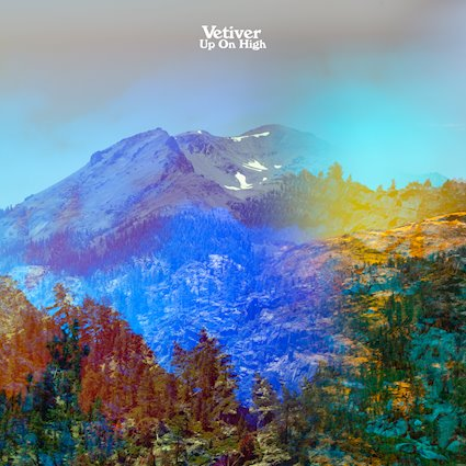 Vetiver Up on High album review 2019 Mama Bird Recording Co