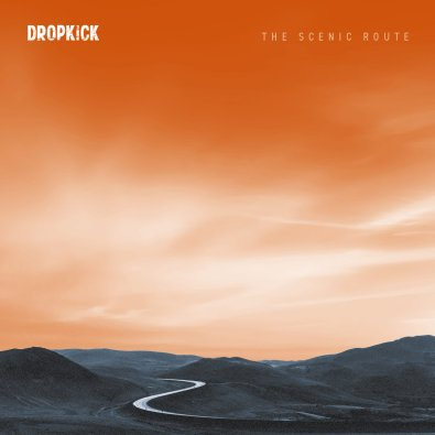 Dropkick The Scenic Route album review 2020 Bobo Integral Records