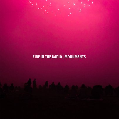 Fire in the Radio Monuments album review 2020 Wednesday Records
