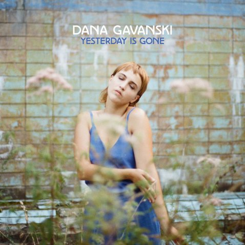 Dana Gavanski Yesterday is Gone album review 2020
