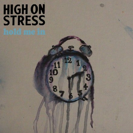 High on Stress Hold Me In Bandcamp album review Minneapolis