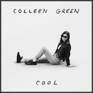 Colleen Green Cool album Hardly Art September 2021 review