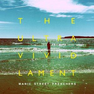 Manic Street Preachers 2021 The Ultra Vivid Lament album review